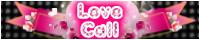 ラブコール(LOVE CALL)